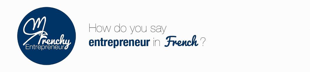 Frenchyentrepreneur